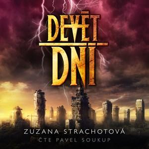 Devět dní (audiokniha) | Zuzana Strachotová, Pavel Soukup