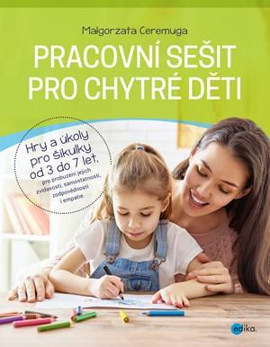 Pracovní sešit pro chytré děti