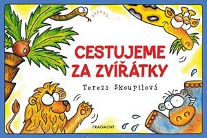 Tereza Skoupilová – Cestujeme za zvířátky