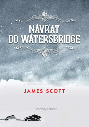 Návrat do Watersbridge