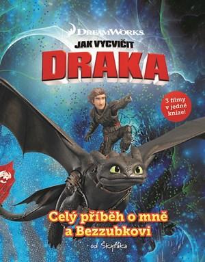 Jak vycvičit draka - Celý příběh o mně a Bezzubkovi