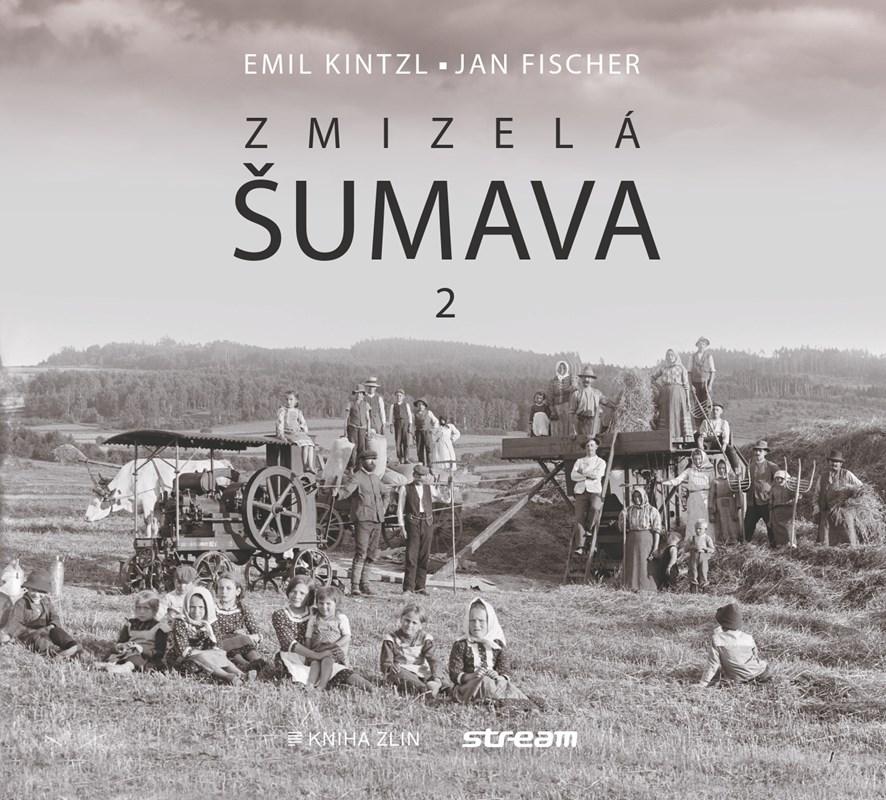 ZMIZELÁ ŠUMAVA 2