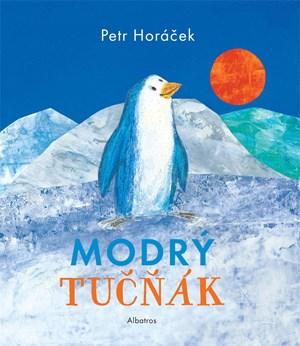 Modrý tučňák | Petr Horáček, Petr Horáček