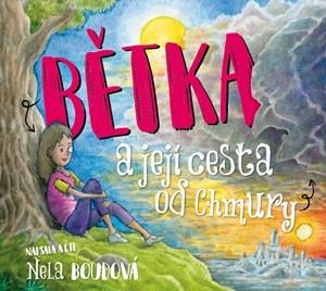 Bětka a její cesta od Chmury (audiokniha pro děti)