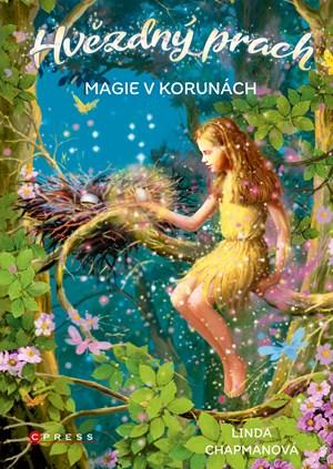 Hvězdný prach: Magie v korunách