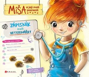 Míša a její malí pacienti: Zápisník malé veterinářky