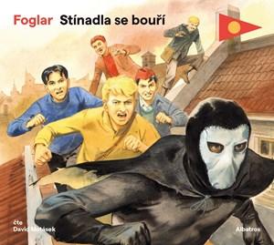 Stínadla se bouří (audiokniha pro děti) | Jiří Grus, Jaroslav Foglar, Jiří Tušl, David Matásek
