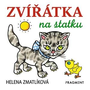 Zvířátka na statku – Helena Zmatlíková |
