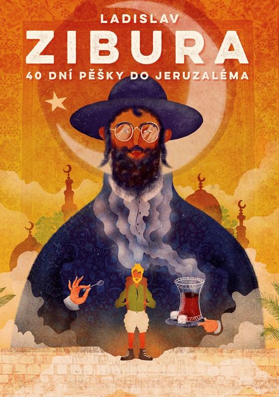 40 DNÍ PĚŠKY DO JERUZALÉMA/BIZBOOKS