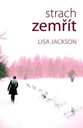 Lisa Jackson – Strach zemřít