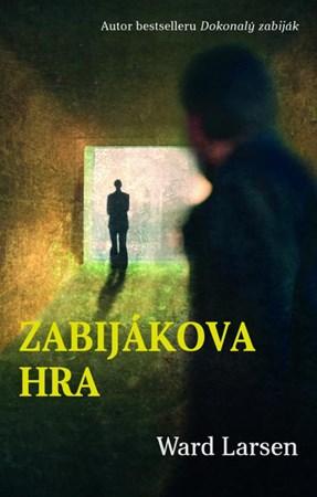 Ward Larsen – Zabijákova hra