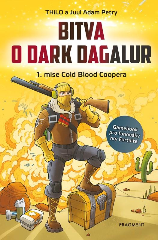 BITVA O DARK DAGALUR - 1. MISE COLD BLOOD COOPERA