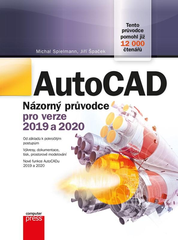 AUTOCAD NÁZORNÝ PRŮV.2019 A 2020/COMPUTER PRESS
