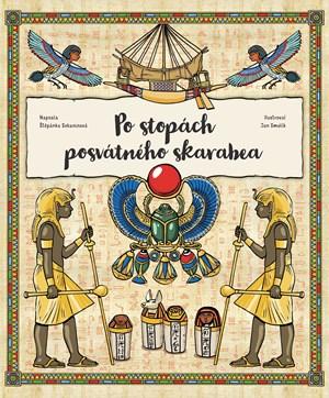 Štěpánka Sekaninová – Po stopách posvátného skarabea