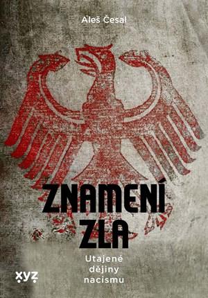 Znamení zla: nacistické kořeny okultismu
