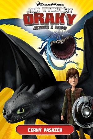 Jak vycvičit draky - Jezdci z Blpu: Černý pasažér