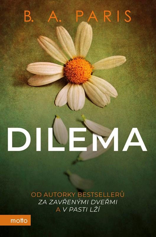 DILEMA/MOTTO