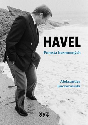Havel: Pomsta bezmocných