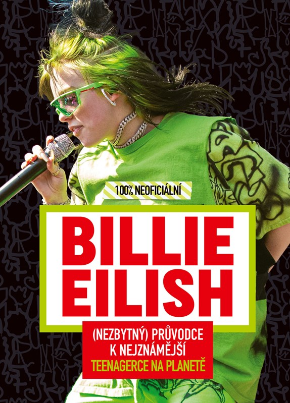 BILLIE EILISH-100% NEOFICIÁLNÍ