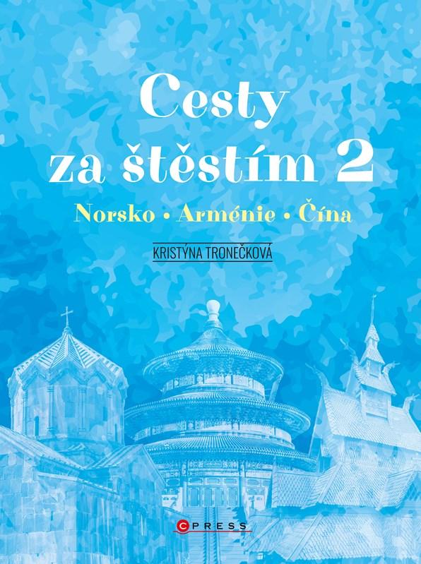 CESTY ZA ŠTĚSTÍM 2