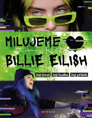 Milujeme Billie Eilish!