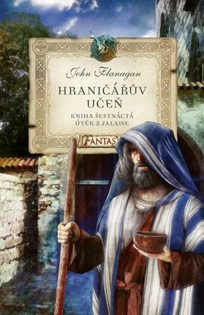 Hraničářův učeň - Kniha šestnáctá - Útěk z Falaise