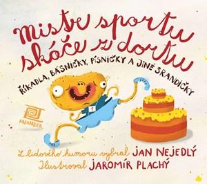 Jan Nejedlý – Mistr sportu skáče z dortu