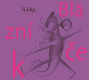 Petr Nikl – Niklův Blázníček