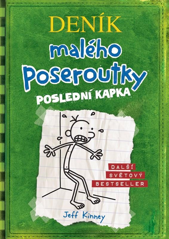 DENÍK MALÉHO POSEROUTKY 3 POSLEDNÍ KAPKA