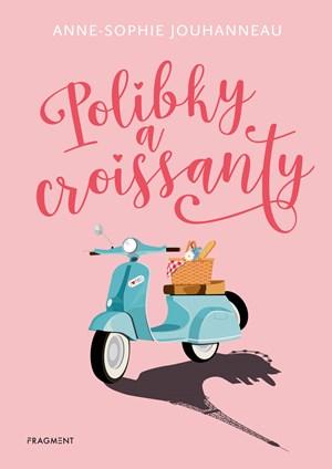 Polibky a croissanty