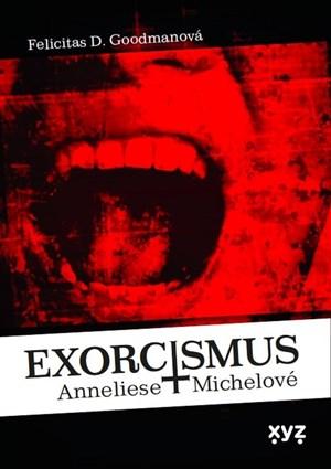 Exorcismus Anneliese Michelové
