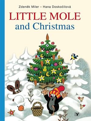 Little Mole and Christmas | Zdeněk Miler, Hana Doskočilová, Milada Čvančarová