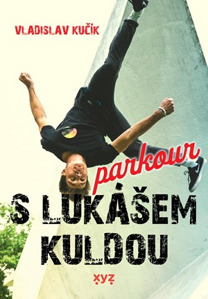 Parkour s Lukášem Kuldou