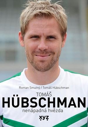 Tomáš Hübschman: nenápadná hvězda