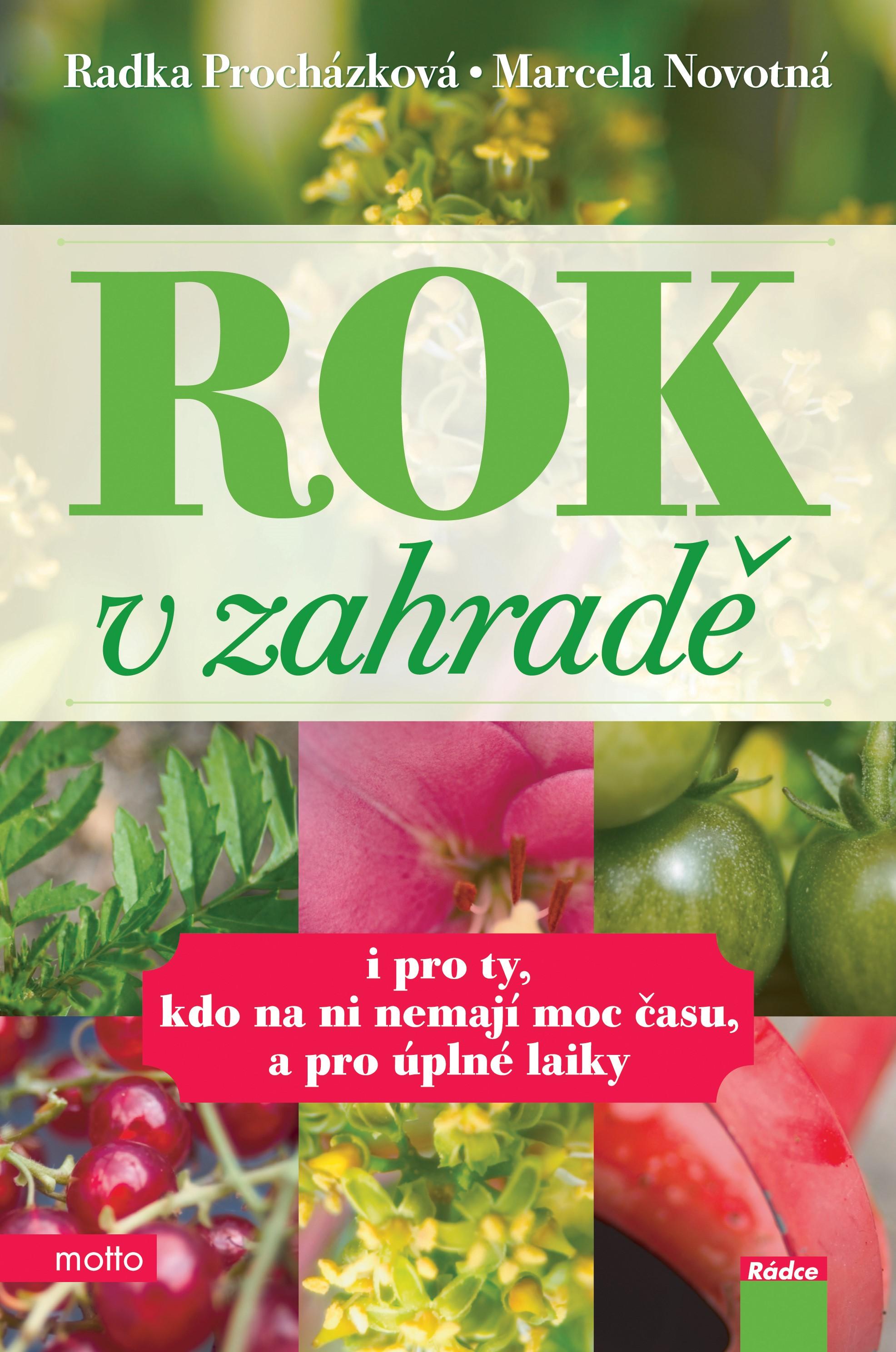 Rok v zahradě | Radka Procházková, Marcela Novotná