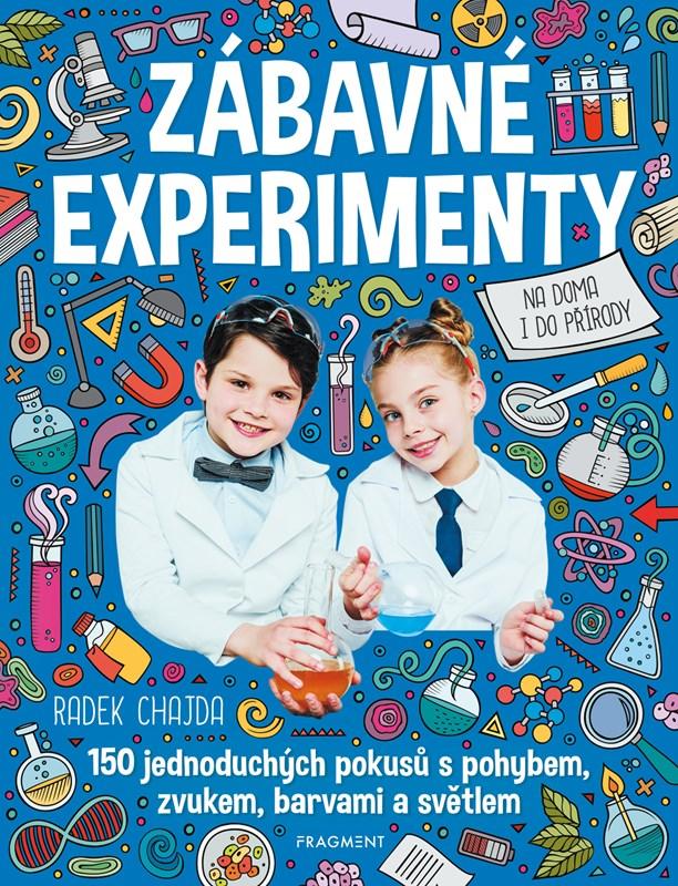 ZÁBAVNÉ EXPERIMENTY
