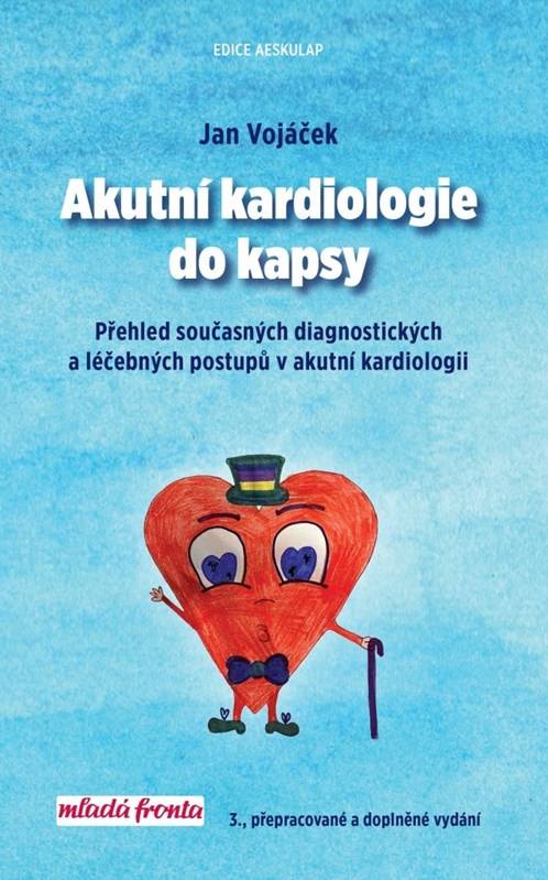AKUTNÍ KARDIOLOGIE DO KAPSY (3. VYDÁNÍ)