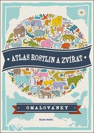Atlas rostlin a zvířat - omalovánky | . kolektív, Natalie Hughesová