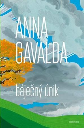 Báječný únik   Anna Gavalda