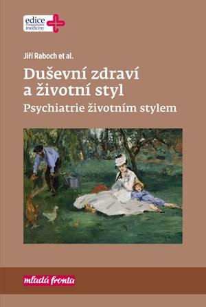 Duševní zdraví a životní styl | Jiří Raboch