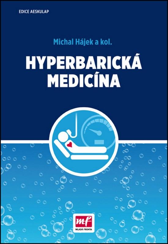 HYPERBARICKÁ MEDICÍNA