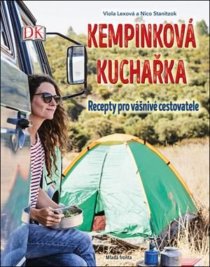 Kempinková kuchařka: Recepty pro vášnivé cestovatele   Nico Stanitzok, Viola Lexová