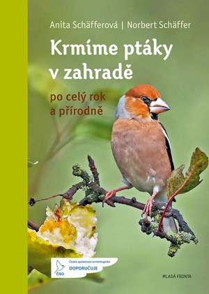 Krmíme ptáky v zahradě: po celý rok a přírodně | Anita Schäfferová, Norbert Schäffer