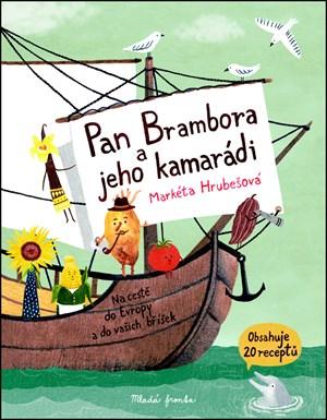 Pan Brambora a jeho kamarádi | Markéta Hrubešová