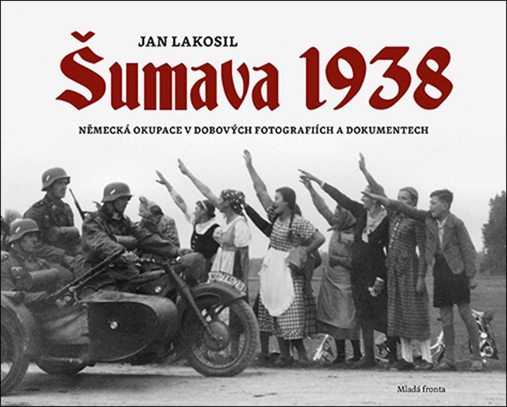 ŠUMAVA 1938