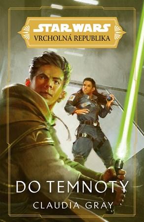 Star Wars – Vrcholná Republika – Do temnoty