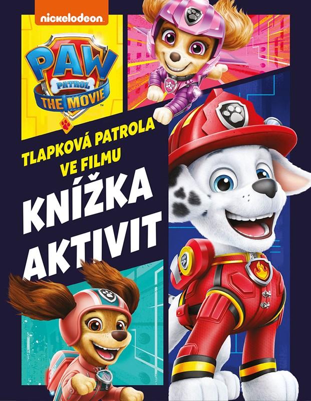 TLAPKOVÁ PATROLA VE FILMU-KNÍŽKA PLNÁ AKTIVIT