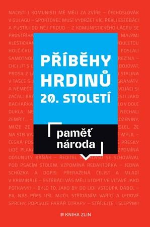 Příběhy hrdinů 20. století PDF