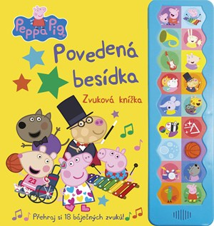 Peppa Pig – Povedená besídka - Knížka s 18 skvělými zvuky!
