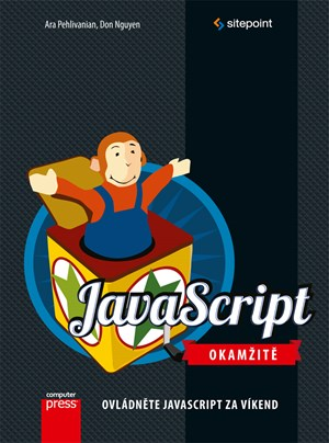JavaScript Okamžitě | Ara Pehlivanian, Ara Pehlivanian
